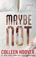 Cover of Maybe Not