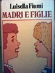 Cover of Madri e figlie