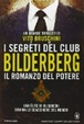 Cover of I segreti del club Bilderberg