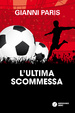 Cover of L'ultima scommessa