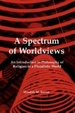 Cover of A Spectrum of Worldviews