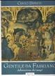 Cover of Gentile da Fabriano - Adorazione dei magi
