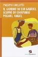 Cover of Il giorno in cui Gabriel scoprì di chiamarsi Miguel Angel