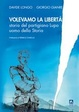 Cover of Volevamo la libertà