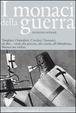 Cover of I monaci della guerra