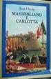 Cover of Massimiliano e Carlotta