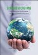 Cover of Ecobievoluzione. Ecosistemi urbani, rurali e naturali. Vecchi e nuovi equilibri della natura