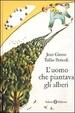Cover of L'uomo che piantava gli alberi