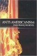 Cover of Anti-Americanism