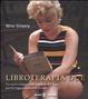 Cover of Libroterapia due. Un nuovo viaggio nell'universo dei libri, perché leggere salverà il mondo