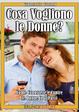 Cover of Cosa vogliono le donne?