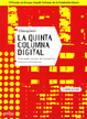 Cover of La quinta columna digital