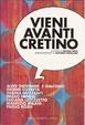 Cover of Vieni avanti cretino