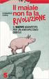 Cover of Il maiale non fa la rivoluzione