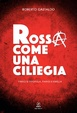 Cover of Rossa come una ciliegia