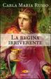 Cover of La regina irriverente