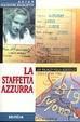 Cover of La staffetta azzurra