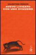 Cover of Avevo litigato con uno svizzero
