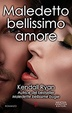 Cover of Maledetto bellissimo amore