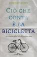 Cover of Ciò che conta è la bicicletta