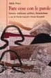 Cover of Fare cose con le parole. Scritti su donne, lavoro, politica, femminismo
