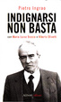 Cover of Indignarsi non basta