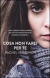 Cover of Cosa non farei per te