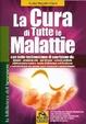 Cover of La cura di tutte le malattie