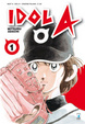 Cover of Idol A vol. 1