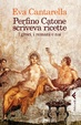 Cover of Perfino Catone scriveva ricette