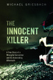 Cover of The Innocent Killer