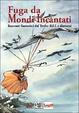 Cover of Fuga da Mondi Incantati