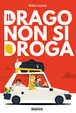 Cover of Il drago non si droga