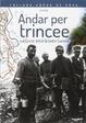 Cover of Andar per trincee sul Carso della Grande Guerra