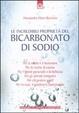 Cover of Le incredibili proprietà del bicarbonato di sodio