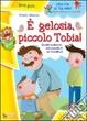 Cover of È gelosia piccolo Tobia!