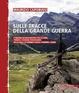 Cover of Sulla tracce della Grande Guerra