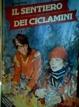 Cover of Il sentiero dei ciclamini