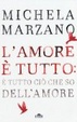 Cover of L'amore è tutto: è tutto ciò che so dell'amore
