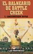 Cover of El balneario de Battle Creek