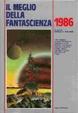 Cover of Il meglio della fantascienza 1986