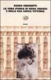 Cover of La vera storia di Rosa Vercesi e della sua amica Vittoria