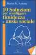 Cover of 10 soluzioni per sconfiggere timidezza e ansia sociale