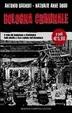 Cover of Bologna criminale. Il volto più inquietante e drammatico della placida e ricca capitale dell'abbondanza