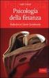 Cover of Psicologia della finanza