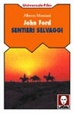 Cover of John Ford - Sentieri Selvaggi