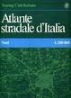 Cover of Atlante stradale d'Italia. Nord