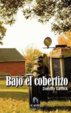 Cover of Bajo el cobertizo