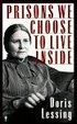 Cover of Prisons We Choose to Live inside