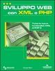 Cover of Sviluppo web con XML e PHP